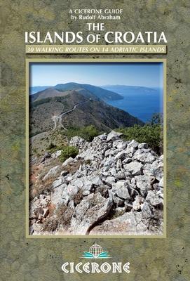 The Islands of Croatia   wandelgids 9781852847036  Cicerone Press   Wandelgidsen Kroatië
