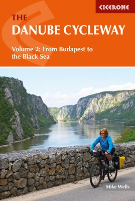Cycling the Danube Cycle Way vol.: 2 9781852847234  Cicerone Press   Fietsgidsen, Meerdaagse fietsvakanties Centraal- en Oost-Europa, Balkan, Siberië