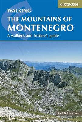 Trekking the Mountains of Montenegro 9781852847319 Rudolf Abraham Cicerone Press   Meerdaagse wandelroutes, Wandelgidsen Servië, Bosnië-Hercegovina, Macedonië, Kosovo, Montenegro