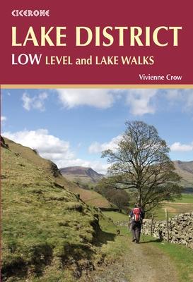 Lake District: Low Level and Lake Walks | wandelgids 9781852847340  Cicerone Press   Wandelgidsen Noordwest-Engeland