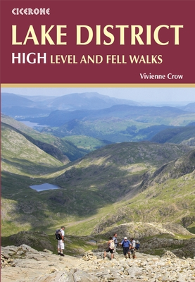 Lake District: High Level and Fell Walks | wandelgids 9781852847357 Vivienne Crow Cicerone Press   Wandelgidsen Lake District