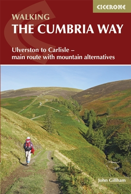 Walking the Cumbria Way 9781852847609 John Gillham Cicerone Press   Meerdaagse wandelroutes, Wandelgidsen Lake District