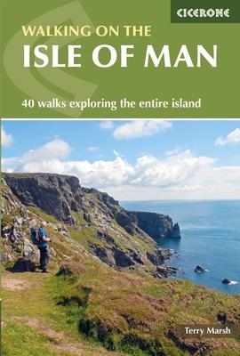 Walking on the Isle of Man 9781852847685 Marsh Cicerone Press   Wandelgidsen Northumberland, Yorkshire Dales & Moors, Peak District, Isle of Man