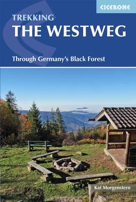 Trekking the Westweg 9781852847753  Cicerone Press   Lopen naar Rome, Meerdaagse wandelroutes, Wandelgidsen Zwarte Woud