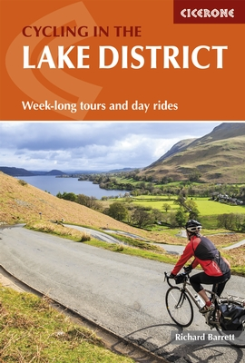 Cycling in the Lake District 9781852847784  Cicerone Press Fietsgidsen  Fietsgidsen, Meerdaagse fietsvakanties Northumberland, Yorkshire Dales & Moors, Peak District, Isle of Man