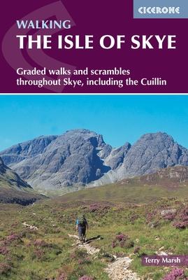 Isle of Skye | wandelgids 9781852847890  Cicerone Press   Klimmen-bergsport, Wandelgidsen Skye & the Western Isles