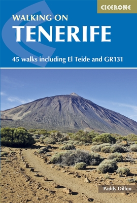 Walking on Tenerife 9781852847937 Paddy Dillon Cicerone Press   Meerdaagse wandelroutes, Wandelgidsen Tenerife