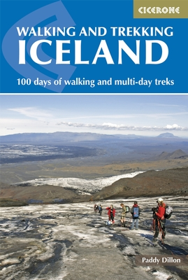 Walking and Trekking in Iceland, IJsland 9781852848057 Paddy Dillon Cicerone Press   Meerdaagse wandelroutes, Wandelgidsen IJsland