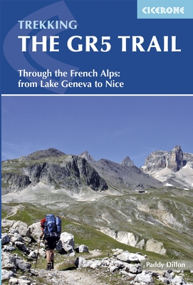GR-5 | The GR5 Trail Through the French Alps | wandelgids 9781852848286  Cicerone Press   Meerdaagse wandelroutes, Wandelgidsen Franse Alpen: noord, Franse Alpen: zuid