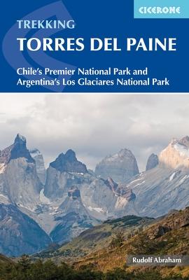 Torres del Paine | wandelgids 9781852848408  Cicerone Press   Meerdaagse wandelroutes, Wandelgidsen Patagonië