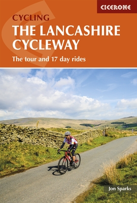 The Lancashire Cycleway 9781852848491  Cicerone Press   Fietsgidsen, Meerdaagse fietsvakanties Northumberland, Yorkshire Dales & Moors, Peak District, Isle of Man