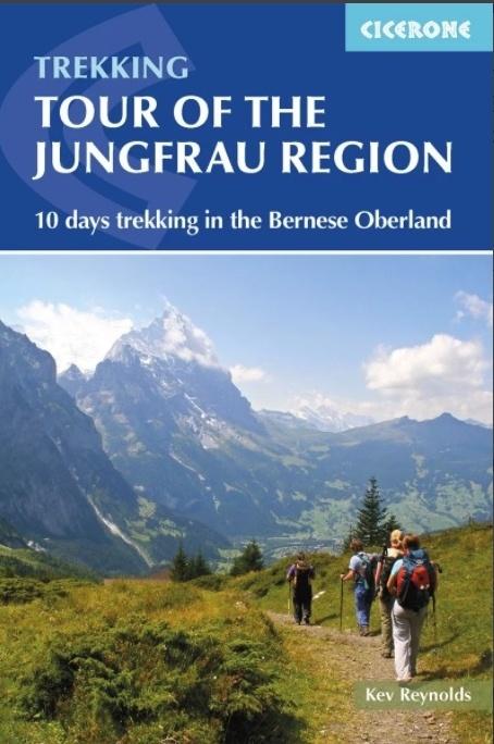 Tour Of Jungfrau Region   wandelgids 9781852848644 Kev Reynolds Cicerone Press   Meerdaagse wandelroutes, Wandelgidsen Berner Oberland