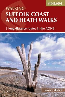 Walking the Suffolk Coast and Heaths Walks 9781852848705  Cicerone Press   Wandelgidsen Lincolnshire, Norfolk, Suffolk, Cambridge