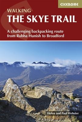 The Skye Trail | wandelgids 9781852848729 Helen and Paul Webster Cicerone Press   Meerdaagse wandelroutes, Wandelgidsen Skye & the Western Isles