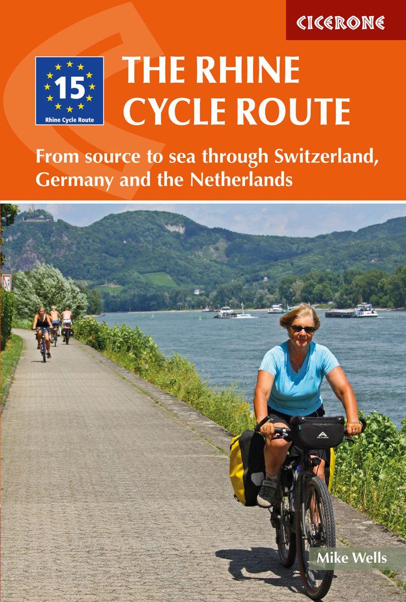 The Rhine Cycle Route : From Source to Sea 9781852848996 Mike Wells Cicerone Press   Fietsgidsen, Meerdaagse fietsvakanties Europa