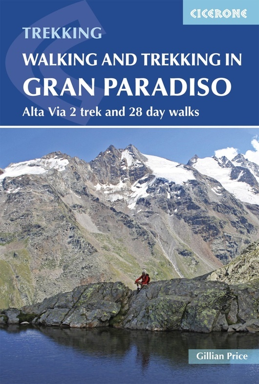 Gran Paradiso | wandelgids 9781852849238  Cicerone Press   Meerdaagse wandelroutes, Wandelgidsen Aosta, Gran Paradiso