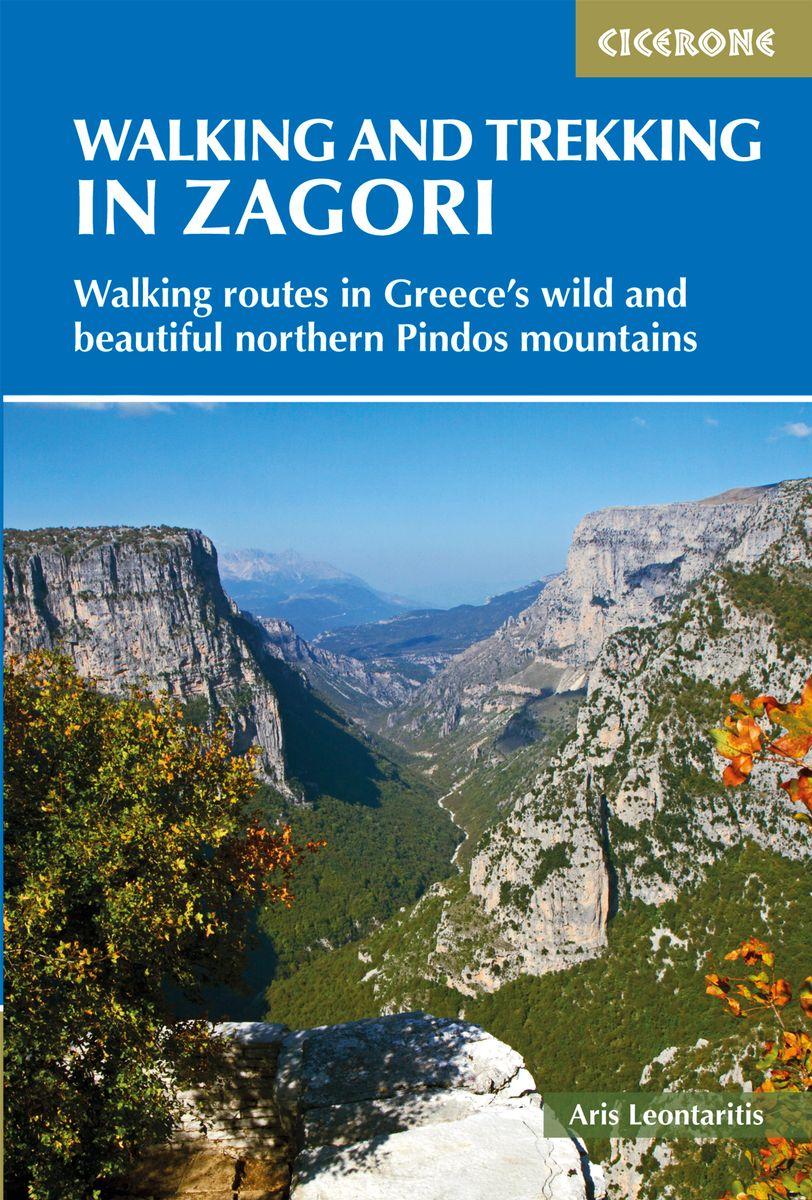 Walking and Trekking in Zagori | wandelgids 9781852849412  Cicerone Press   Meerdaagse wandelroutes, Wandelgidsen Midden en Noord-Griekenland, Athene