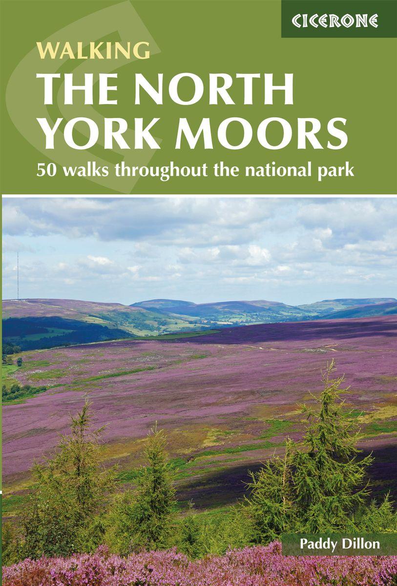 The North York Moors | wandelgids 9781852849511 Paddy Dillon Cicerone Press   Wandelgidsen Northumberland, Yorkshire Dales & Moors, Peak District, Isle of Man