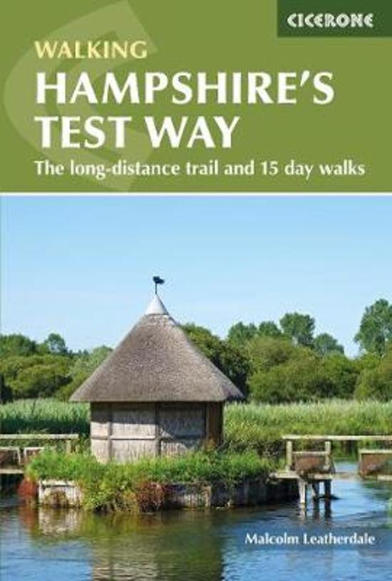 Walking Hampshire's Test Way 9781852849535  Cicerone Press   Meerdaagse wandelroutes, Wandelgidsen Zuidoost-Engeland, Kent, Sussex, Isle of Wight
