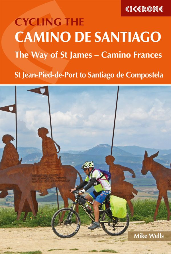 The Way of St.James, a Cyclists Guide 9781852849696  Cicerone Press   Fietsgidsen, Meerdaagse fietsvakanties Europa