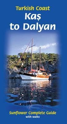 Turkish Coast: Kas to Dalyan 9781856914000  Sunflower Complete Guide  Wandelgidsen Turkse Riviera, overig Turkije