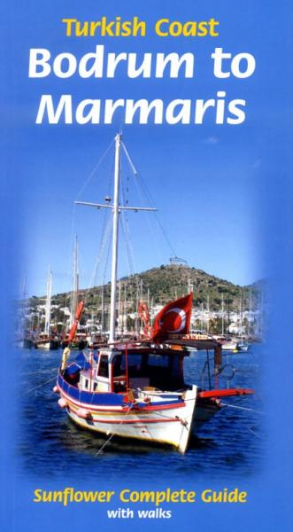 Turkish Coast: Bodrum to Marmaris 9781856914031  Sunflower Complete Guide  Wandelgidsen Turkse Riviera, overig Turkije
