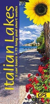 Sunflower Italian Lakes | wandelgids 9781856915052  Sunflower Landscapes  Wandelgidsen Milaan, Lombardije, Italiaanse Meren