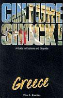 Culture Shock! Greece 9781857332056  Culture shock   Landeninformatie Griekenland