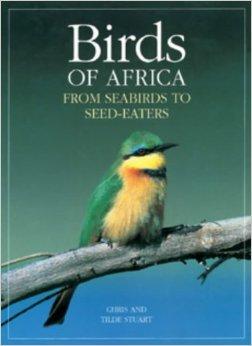 Birds of Africa 9781868127771 Chris  & Tilde Stuart Southern Book Publishers   Natuurgidsen, Vogelboeken Afrika