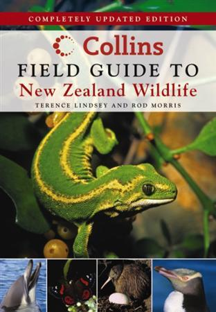 Collins Field Guide to New Zealand Wildlife 9781869508814 Terrence Lindsey, Rod Morris Collins   Natuurgidsen Nieuw Zeeland