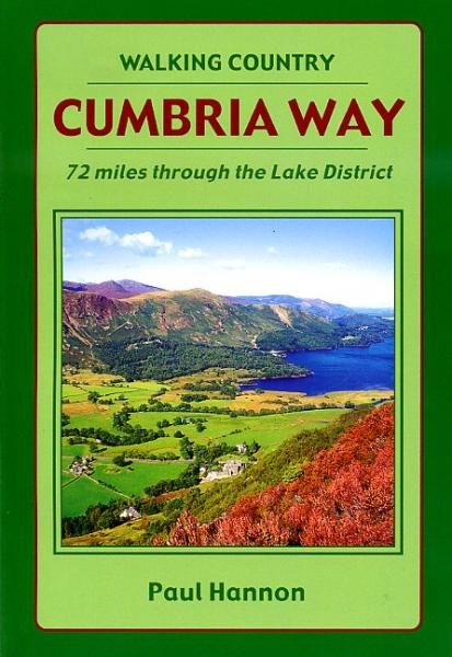 Cumbria Way (Lake District) 9781870141765 Paul Hannon Hillside   Wandelgidsen Lake District