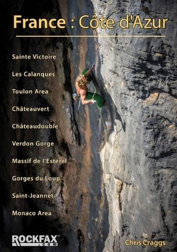 France - Côte d Azur 9781873341285 Chris Craggs Rockfax   Klimmen-bergsport Côte d'Azur