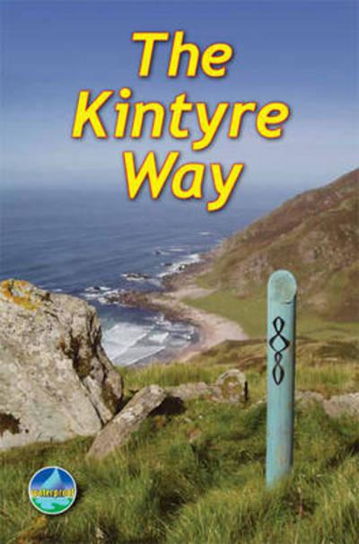 The Kintyre Way 9781898481812  Rucksack Readers   Meerdaagse wandelroutes, Wandelgidsen Skye & the Western Isles