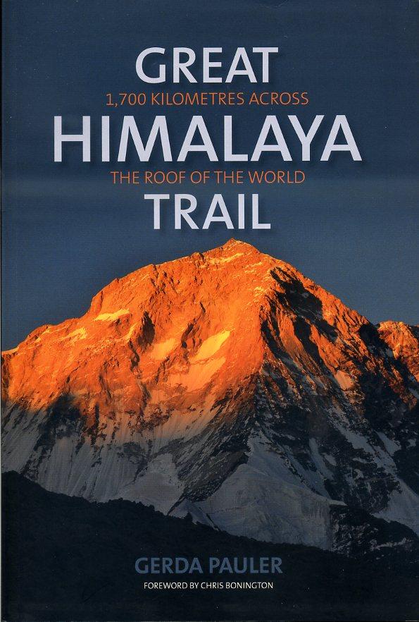 Great Himalaya Trail 9781898573890 Gerda Pauler Baton Wicks   Reisverhalen Nepal