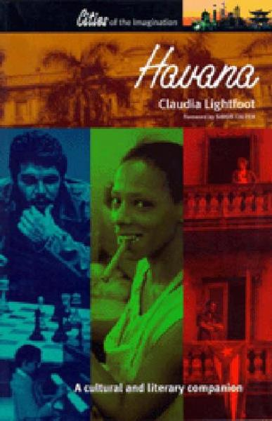 Cities of Imagination: Havana 9781902669335 Lightfoot Signal   Reisgidsen Cuba