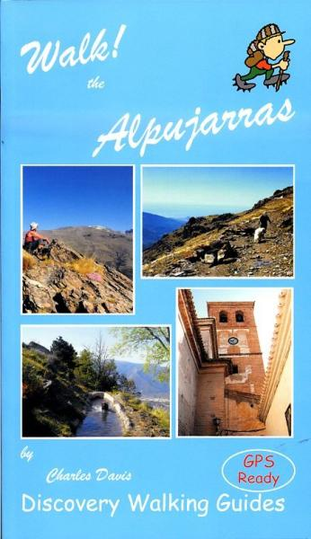 Walk! Alpujarras 9781904946878  Discovery Guides   Wandelgidsen Andalusië