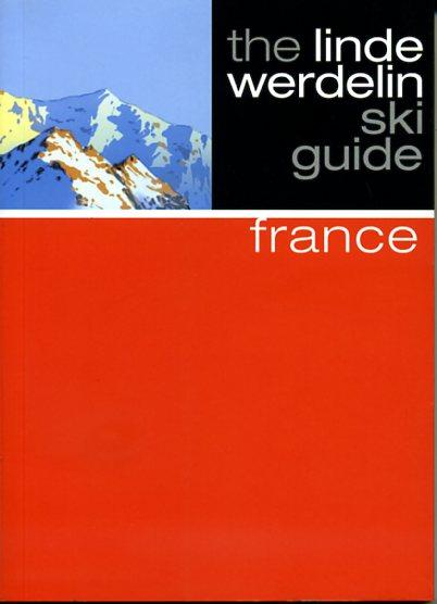 France 9781905636747 Linde Morten,  Jorn Werdelin Beautiful Books Limited Linde Werdelin Ski Guides  Wintersport Zuidoost-Frankrijk