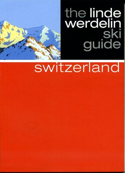 Switzerland 9781905636754 Linde Morten,  Jorn Werdelin Beautiful Books Limited Linde Werdelin Ski Guides  Wintersport Zwitserland
