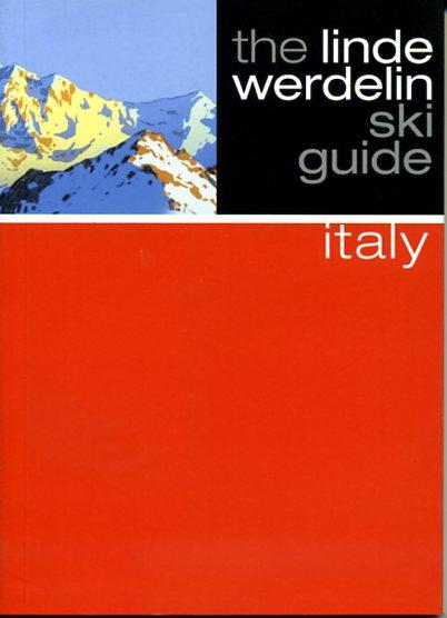 Italy 9781905636761 Linde Morten,  Jorn Werdelin Beautiful Books Limited Linde Werdelin Ski Guides  Wintersport Italië