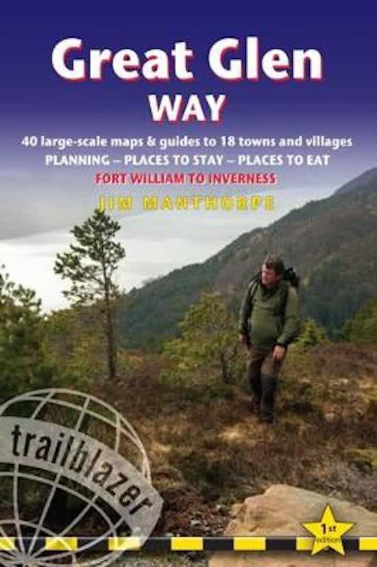 Great Glen Way 9781905864805  Trailblazer   Meerdaagse wandelroutes, Wandelgidsen de Schotse Hooglanden (ten noorden van Glasgow / Edinburgh)