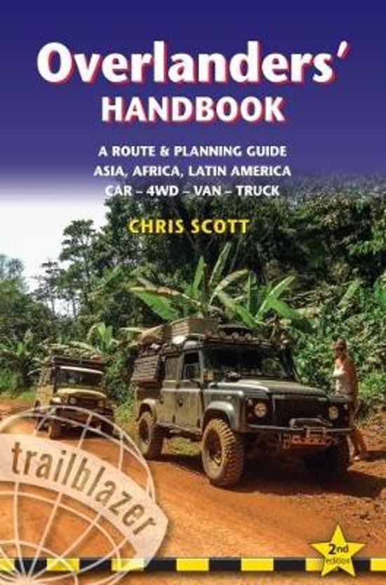 Overlanders Handbook 9781905864874 Chris Scott Trailblazer   Reisgidsen Reisinformatie algemeen
