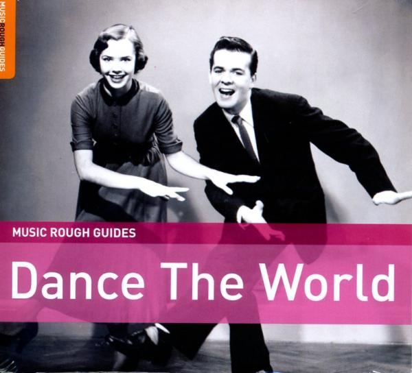 Dance the World 9781906063542 various artists Rough Guide World Music CD  Muziek Wereld als geheel