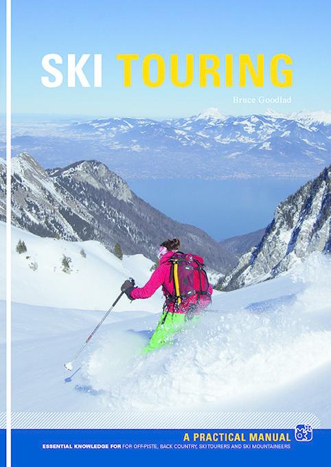 Ski Touring - Essential knowledge... 9781906095475  Pesda Press   Wintersport Reisinformatie algemeen