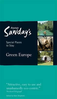 Green Europe 9781906136154  Alastair Sawday Publishing Special Places to Stay  Hotelgidsen Europa