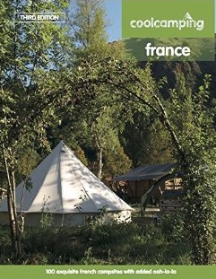Cool Camping France 9781906889661  Punk Publishing   Campinggidsen Frankrijk