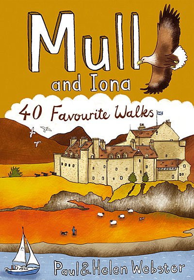 Mull and Iona: 40 Favourite Walks 9781907025099  Pocket Mountains Ltd   Wandelgidsen Skye & the Western Isles