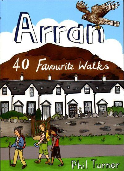 Arran: 40 Favourite Walks 9781907025327  Pocket Mountains Ltd   Wandelgidsen Skye & the Western Isles