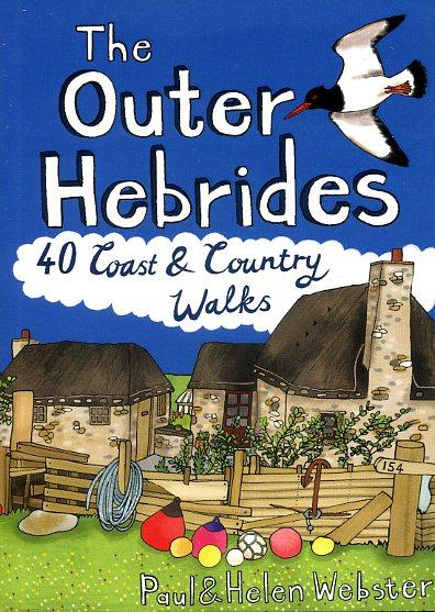 Outer Hebrides: 40 Coast and Country Walks 9781907025334  Pocket Mountains Ltd   Wandelgidsen Skye & the Western Isles