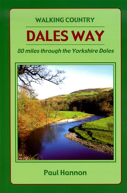 Dales Way - Walking Country 9781907626104 Paul Hannon Hillside   Wandelgidsen Northumberland, Yorkshire Dales & Moors, Peak District, Isle of Man