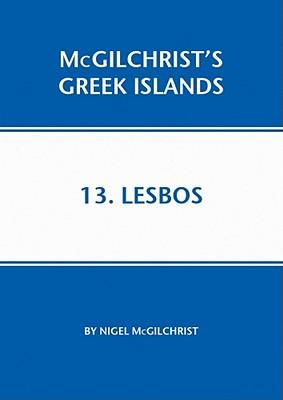 Lesbos 9781907859106  Genius Loci Publications Mcgilchrist's Greek Islands  Reisgidsen Egeïsche Eilanden
